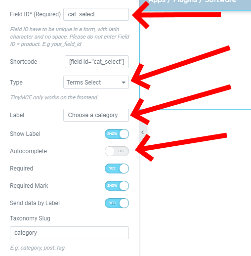 Add A Field Id Of Cal Select, Change The Type To Terms Select, Make The Label Choose A Category And Switch Off Autocomplete