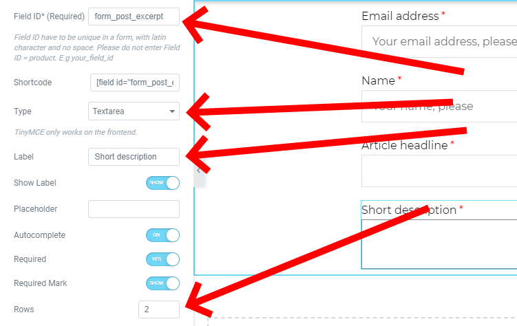 Add Form Post Excerpt To The Field Id, Change The Typre To Textarea, Change The Label To Short Description And Change Rows To 2