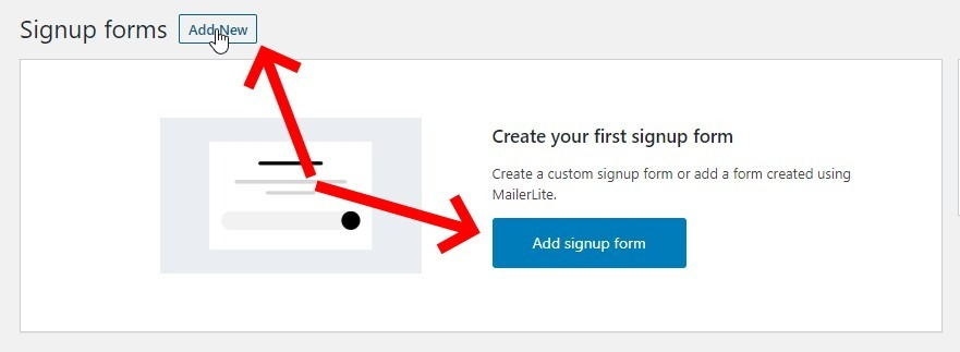 Click One Of The Buttons To Create A New Signup Form