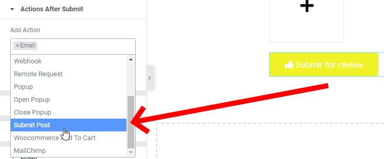 In The Actions After Submit Section, Click Inside The Add Action Field To Reveal A Dropdown. Choose Submit Post