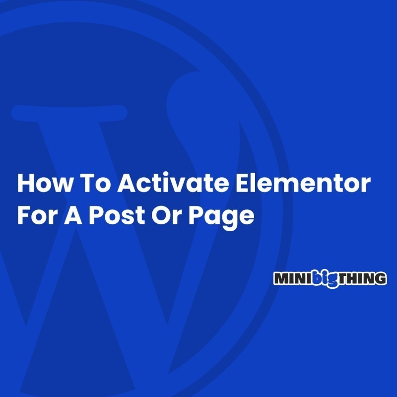 How To Activate Elementor For A Post Or Page