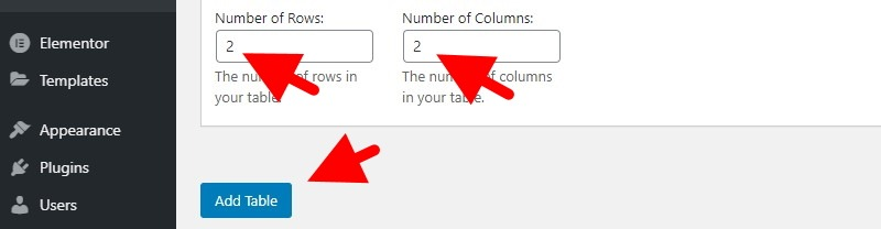 Choose The Number Of Rows And The Number Of Columns And Click The Add Table Button