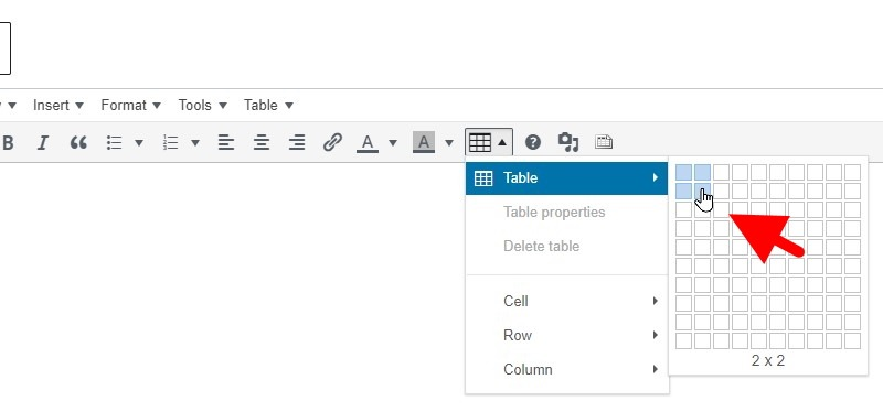 Click The Html Table Icon, Then Hover Over The Table Menu Item In The Dropdown Menu, Then Move The Mouse In Such A Way To Highlight The Number Of Cells You Require For The Table.